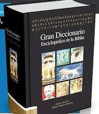 El Gran Diccionario Enciclopédico de la Biblia, publicado en 2013.