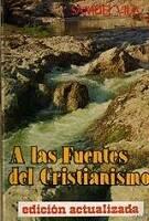 'A las fuentes del cristianismo', primer libro de Editorial CLIE, publicado en 1924.