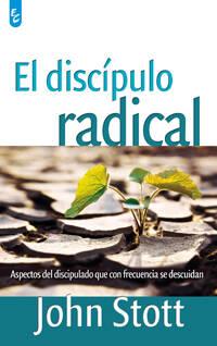 Portada de 'El discípulo radical', de John Stott. / Andamio-Certeza Unida