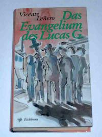 El Evangelio de Lucas según Vicente Leñero (II)