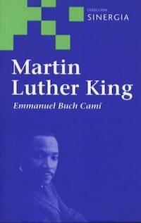 Biografía sobre Martin Luther King, Emmanuel Buch.
