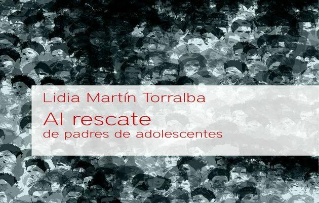 Al rescate de padres de adolescentes, de Lidia Martín / Andamio,