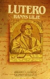 Hanns Lilje, biógrafo de Lutero