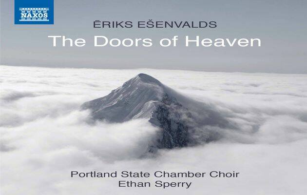 The doors of Heaven, de Eriks Esenvalds.,
