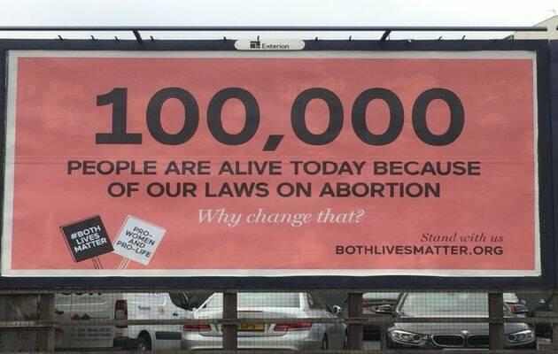 Una campaña en la que ha participado la Alianza Evangélica Irlandesa dice que 100.000 personas viven hoy por las leyes antiaborto. / BothLivesMatter.org,