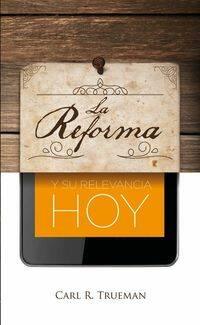 Portada La Reforma y su relevancia hoy.