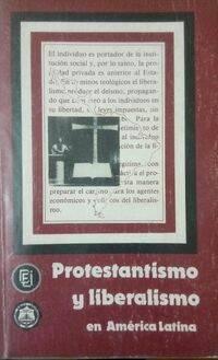 Portada de Protestantismo y liberalismo en América Latina.