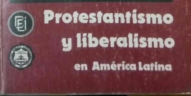 Detalle del libro Protestantismo y liberalismo en América Latina..,