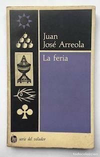 Juan José Arreola, escritor proteico