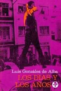 Portada de Los días y los años, de Luis González de Alba.