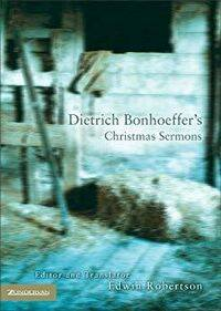 Christmas Sermons, de Dietrich Bonhoeffer.