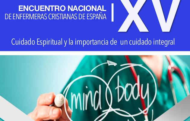 El cuidado espiritual e integral será el tema del XV encuentro de Enfermería Cristiana,