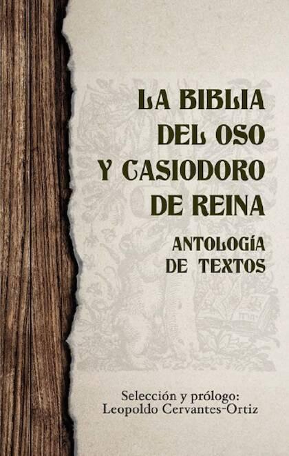 Portada final de la antología de textos sobre Casiodoro de Reina y la Biblia del Oso.