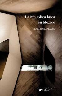 El libro más reciente de Blancarte.