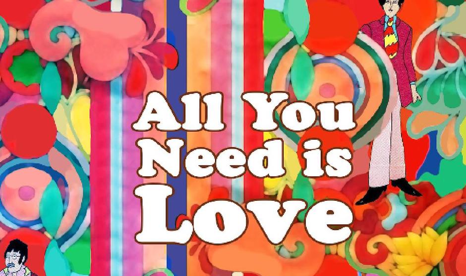 La idea del amor, proclamada en All You Need Is Love, se convierte en el evangelio según los Beatles.