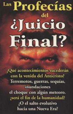 <p> las profec&iacute;as del Juicio final, Juan Antonio Monroy, rese&ntilde;a</p> ,
